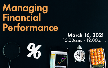 Managing Financial Performance March 16 at 10am