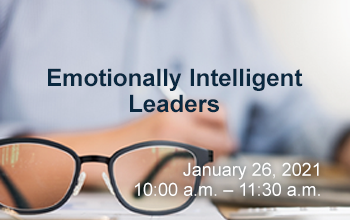 Emotionally Intelligent Leadership - January 26 at 10 a.m.