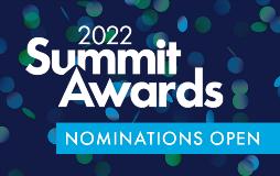 Summit Awards 2022: Nominations Open